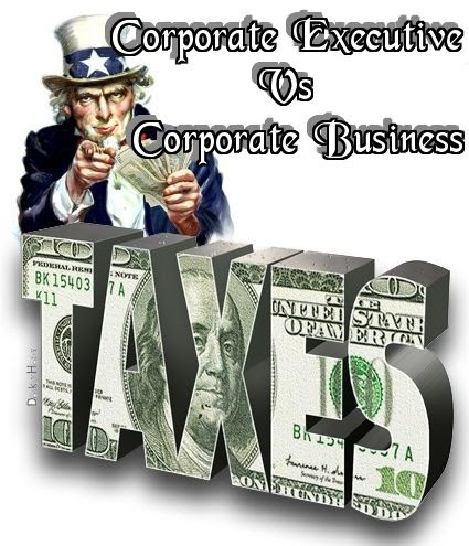 Corporation Business Vs Corporate Executive Incomes And Their Taxes