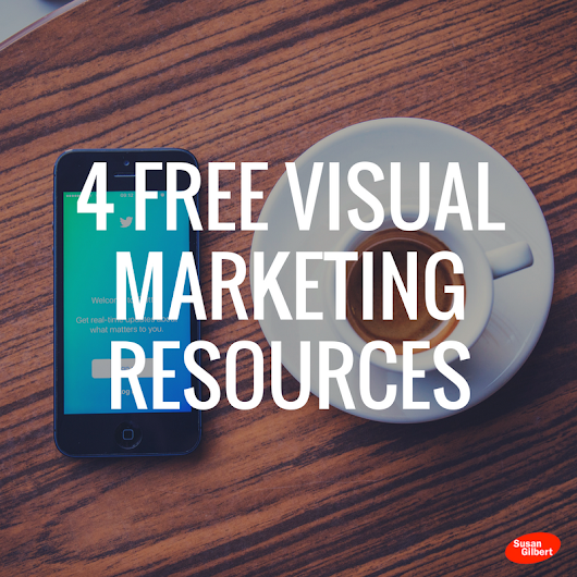 4 Free Visual Marketing Resources to Improve Your Online Marketing
