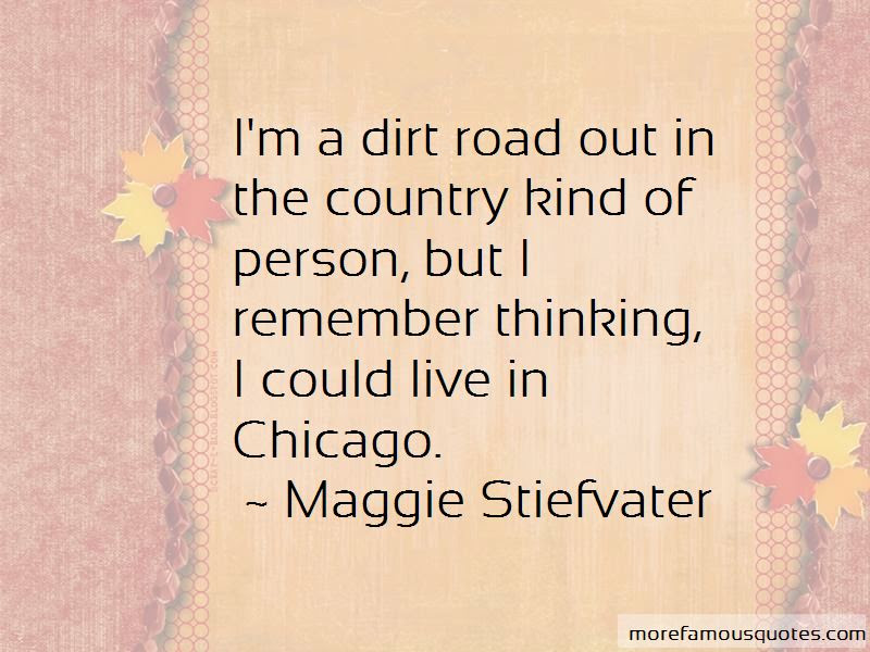 Country Dirt Road Quotes Top 4 Quotes About Country Dirt Road From