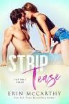 Strip Tease  - Erin McCarthy