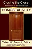 Closing the Closet: Testimonies of Deliverance from Homosexuality