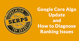 What is a Core Algo Update and How to Diagnose Ranking Changes? - Search Engine Journal