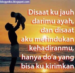 kata kata doa  rindu  ayah tersayang blogyoikocom