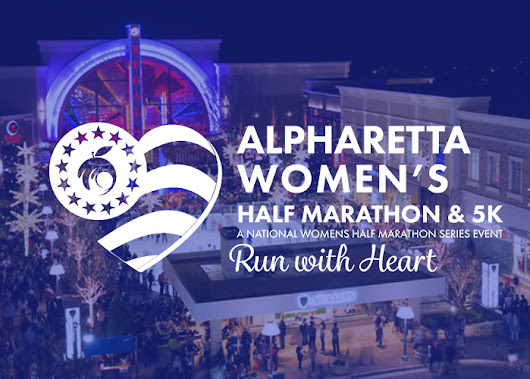 Register Today | Alpharetta Women's Half Marathon and 5K at Avalon