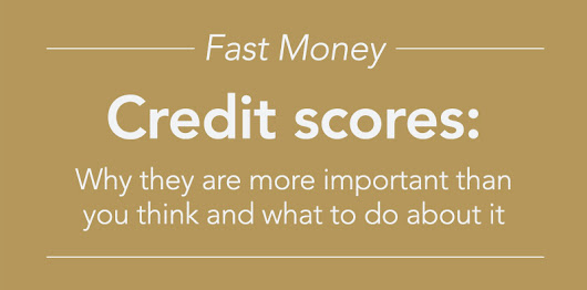 Credit scores: Why they are more important than you think and what to do about it | Nebraska
