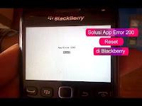 Cara Mengatasi App Error 200 di Blackberry