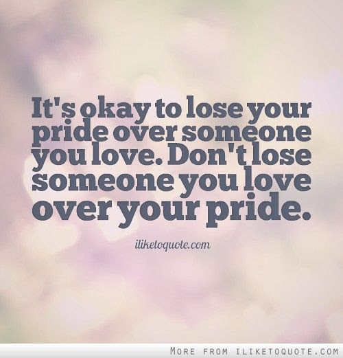 Quotes About Too Much Pride 44 Quotes