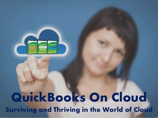 QuickBooks on Cloud - Surviving and Thriving in the World of Cloud