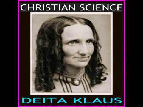 CHRISTIAN SCIENCE by Deita Klaus