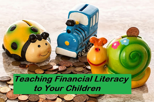 Teaching Financial Literacy to Your Children