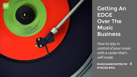 MMP022: Get An Edge In The Music Business - A-Z Guide With James Taylor