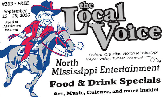 The Local Voice #263 Is Out Now – Entertainment Newspaper in Oxford, Ole Miss, and North Mississippi