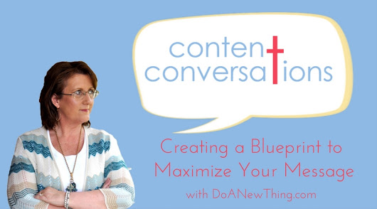 Content Conversations - Do A New Thing