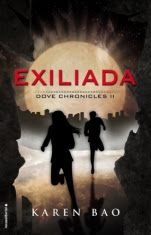 Exiliada (Dove Chronicles II) Karen Bao