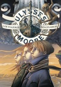Ulysses Moore 12. Los viajeros imaginarios (Pierdomenico Baccalario)