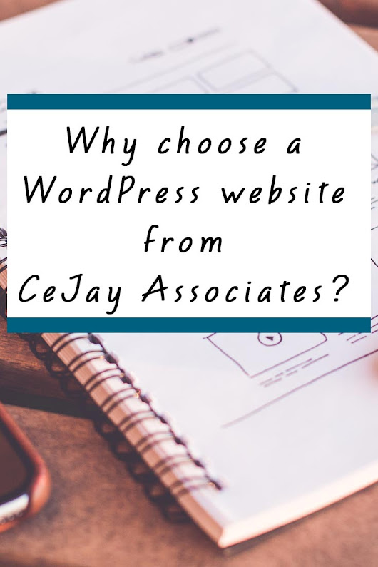 Why Choose a WordPress website from CeJay Associates?
