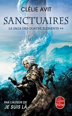 Couverture Les messagers des vents / La saga des quatre éléments, tome 2 : Sanctuaires