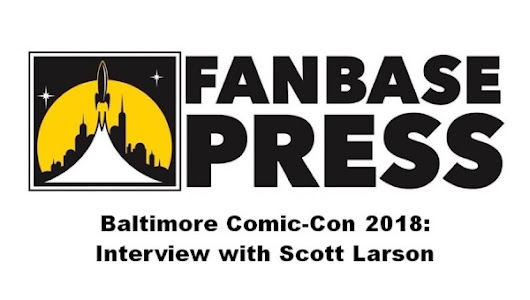 Fanbase Press - Baltimore Comic-Con 2018: Fanbase Press Interviews Scott Larson of the Comic Book Series, 'Visitations'