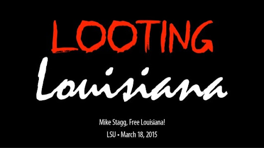 Looting Louisiana 3-18-15