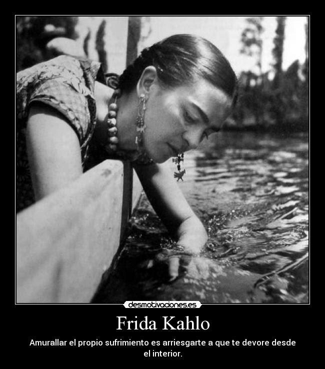 Frida Kahlo Desmotivaciones