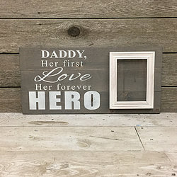 Daddy Her First Love With 5 By 7 Frame Durham Custom Wood Decor