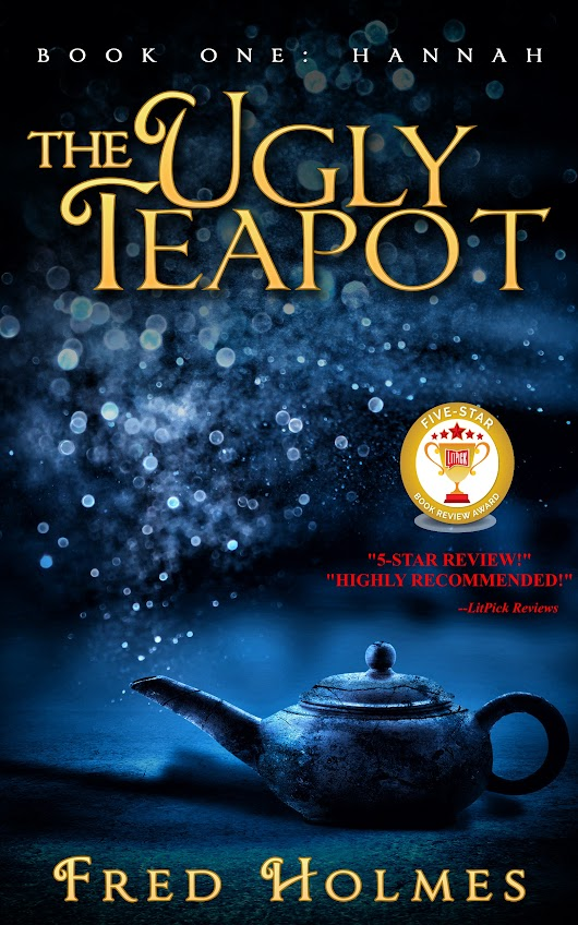 Author Interview: 'The Ugly Teapot' by Fred Holmes