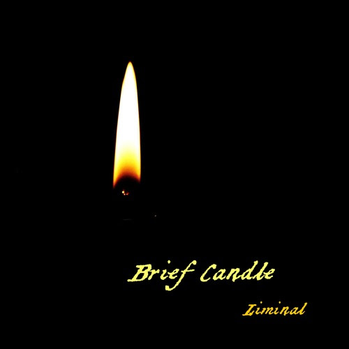 Brief Candle by Liminal