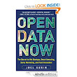 Amazon.com: Open Data Now: The Secret to Hot Startups, Smart Investing, Savvy Marketing, and Fast Innovation eBook: Joel Gurin: Kindle Store