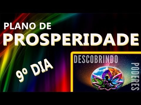 O Plano de Prosperidade de 40 Dias - 9º Dia