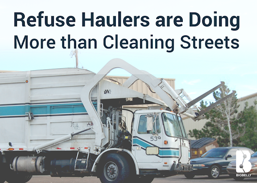 Refuse Haulers are Doing More than Cleaning Streets