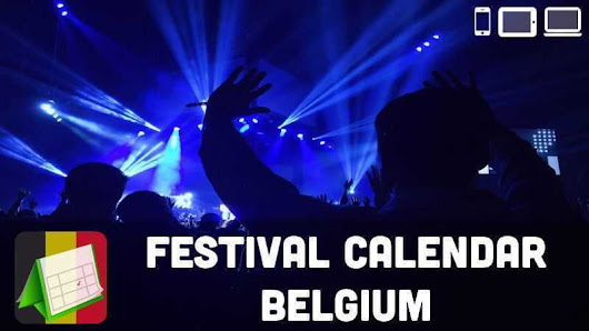 Music Festival Calendar Belgium 2018 | Checklist Channel