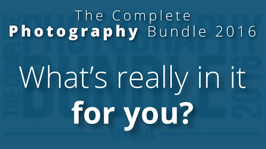 The Complete Photography Bundle 2016 - What's really in it for you? - farbspiel photography