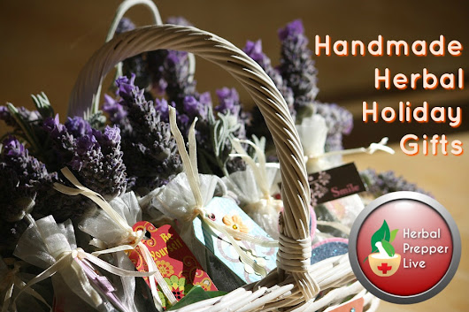 HPL- Handmade Herbal Holiday Gifts