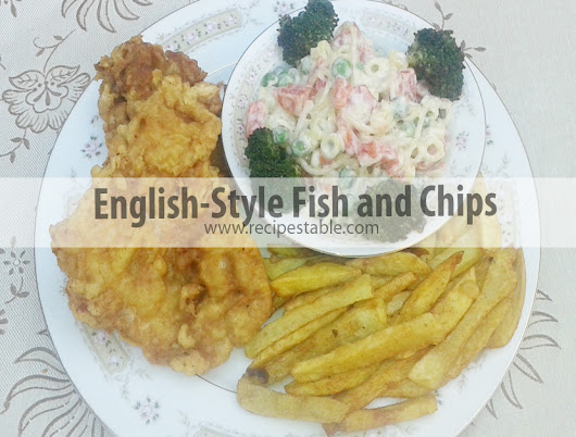English-Style Fish and Chips