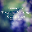 6 Weeks until the Connected Together Marriage Conference