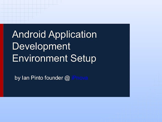 Android Application Development Environment Setup