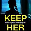 Book Review: Keep Her Close by Erik Therme