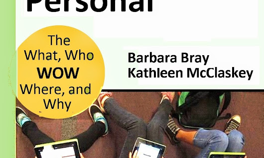 Make Learning Personal by Barbara Bray & Kathleen McClaskey | Coffee For The Brain