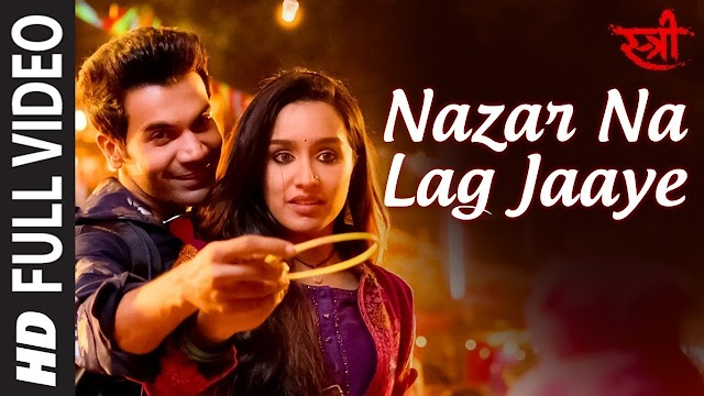 Nazar na lag jaye janu lyrics - Ash king & Sachin Jigar | lyrics for romantic song