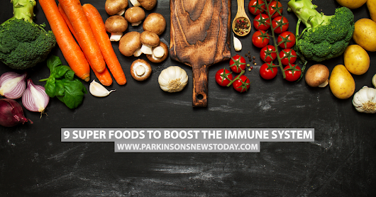 9 Super Foods to Boost the Immune System - Parkinson's News Today