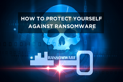 How to Protect Yourself Against Ransomware - Globo.Tech