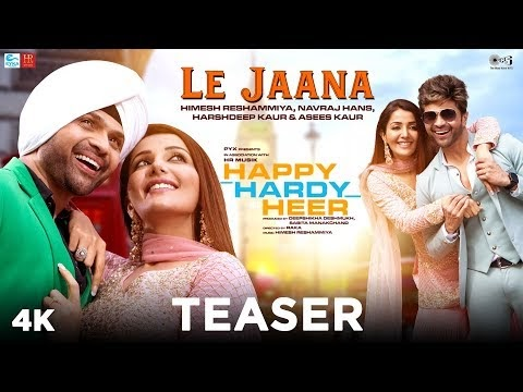 Le Jaana Lyrics - Happy Hardy And Heer | Himesh Reshammiya (Teaser)