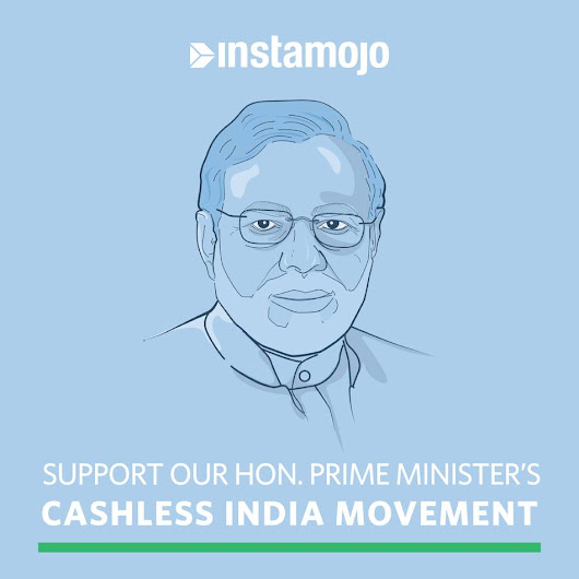 Support Hon. Prime Minister's Cashless India Mission