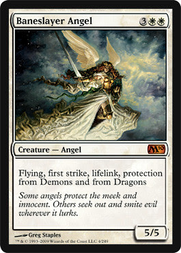 Baneslayer Angel by you.
