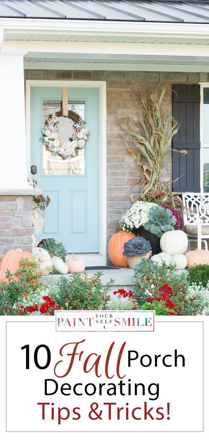 Fall Porch Decorating Tips - Paint Yourself A Smile