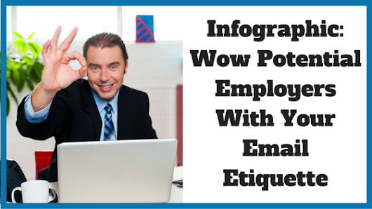 infographic how to wow potential employers with your