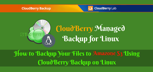How to Backup Your Files to Amazon S3 Using CloudBerry Backup on Linux
