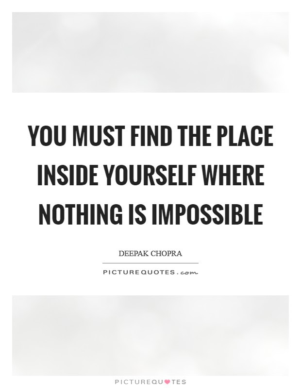 Nothing Is Impossible Quotes Sayings Nothing Is Impossible