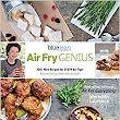 Air Fry Genius: Newest Release from Best-Selling Cookbook Author Meredith Laurence
