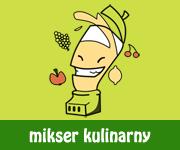 Mikser Kulinarny - przepisy kulinarne i blogi